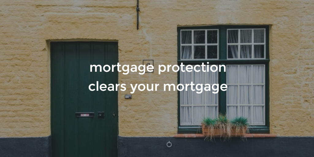 mortgage protection clears your mortgage blog image