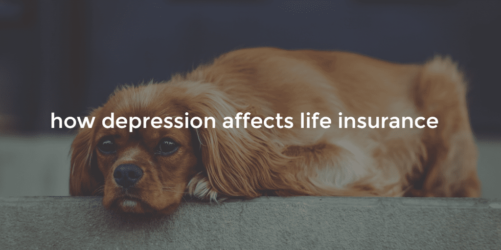 how depressions affects life insurance