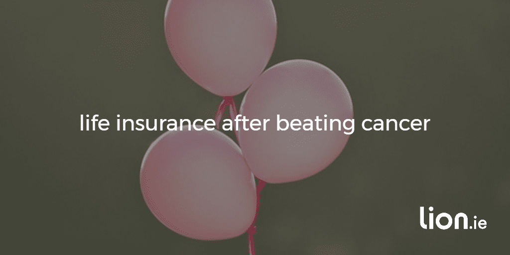 life insurance after beating cancer