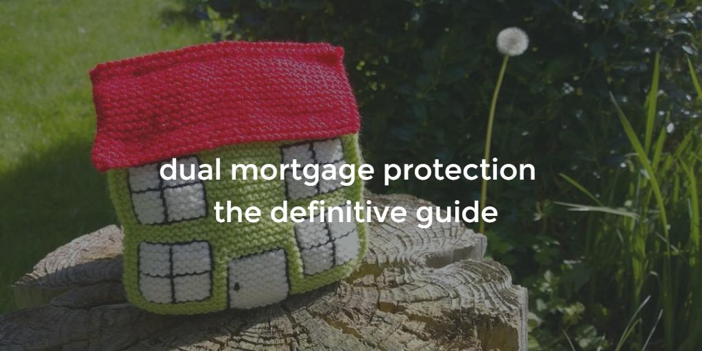 dual mortgage protection blog image