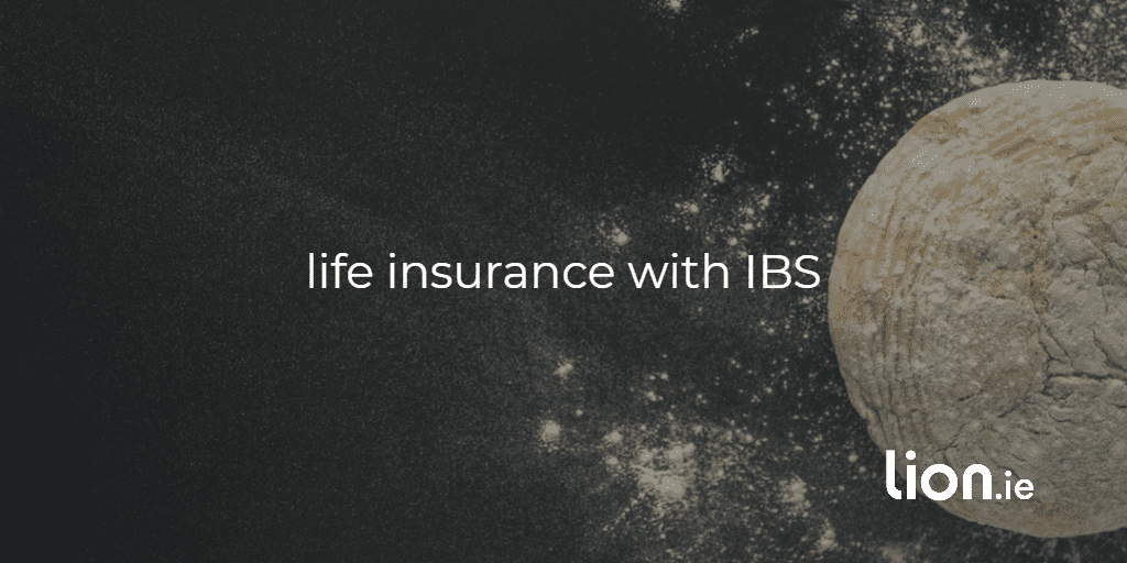 life insurance with IBS on image of dough