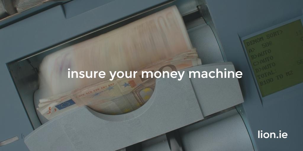 insure your money machine