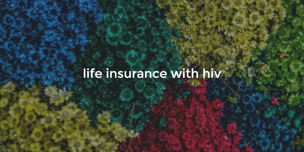 life insurance with hiv