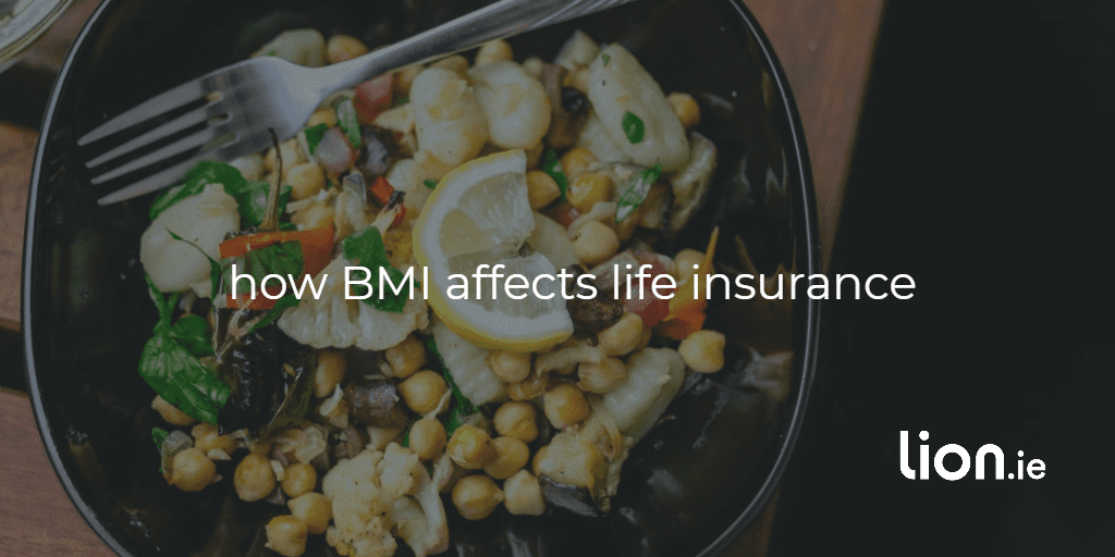how BMI affects life insurance text on image of healthy food bowl