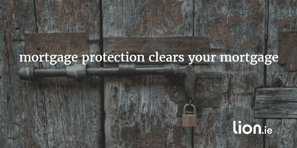 mortgage protection clears your mortgage