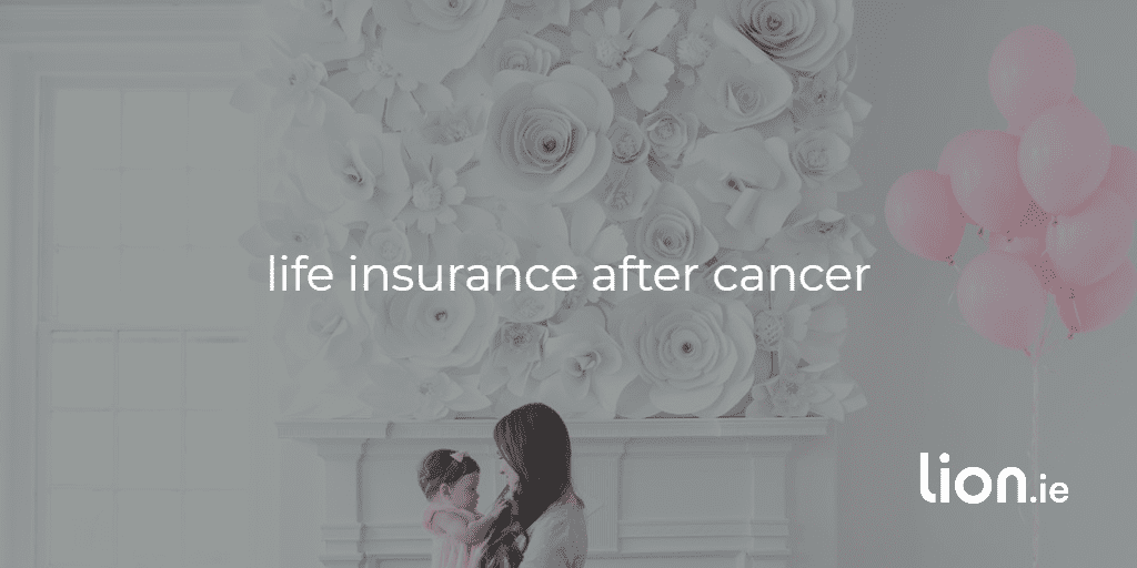 life insurance after cancer text on image of lady holding baby with pink balloons