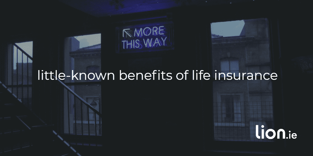 little known benefits of life insurance text on an image of a sign pointing to the word