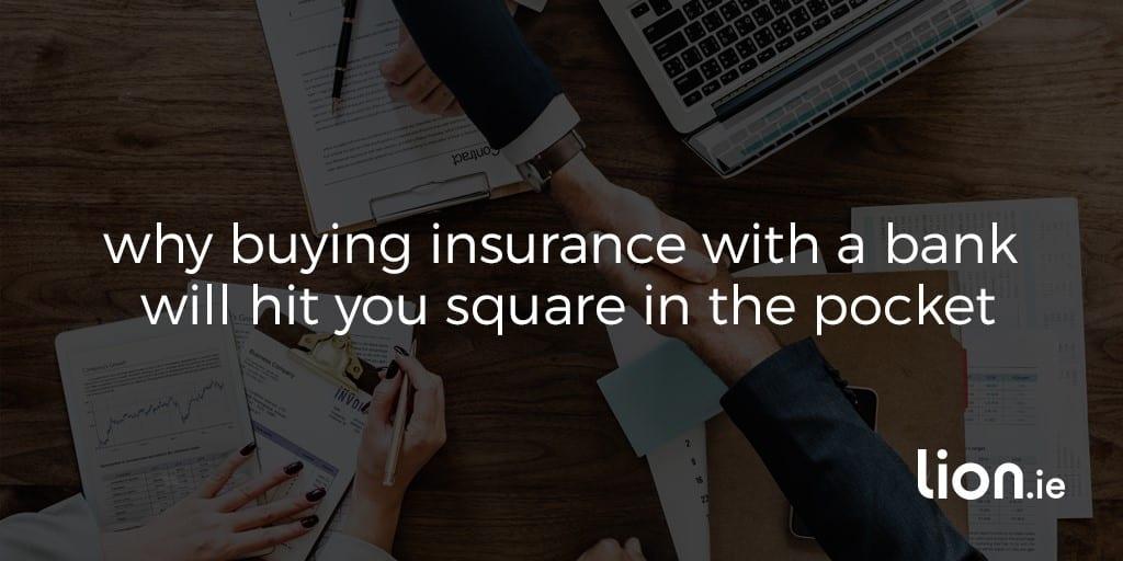 life_insurance_bank_bad_idea