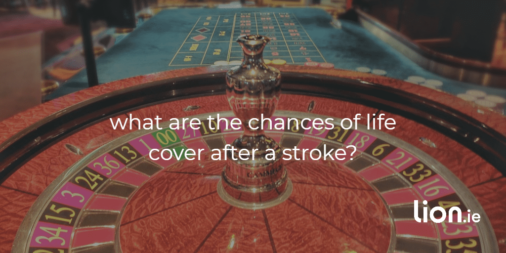 chances of life insurance after a stroke text on roulette wheel image
