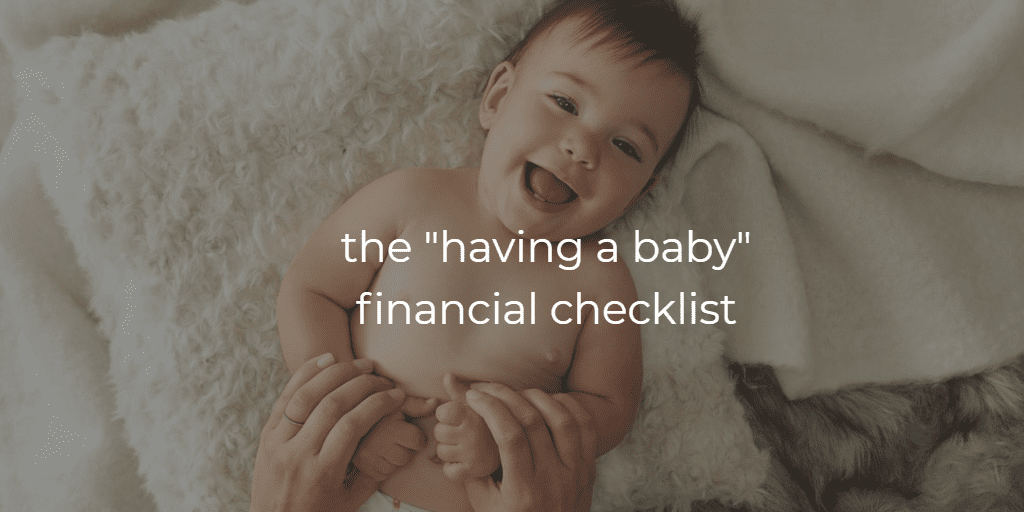 having a baby financial checklist